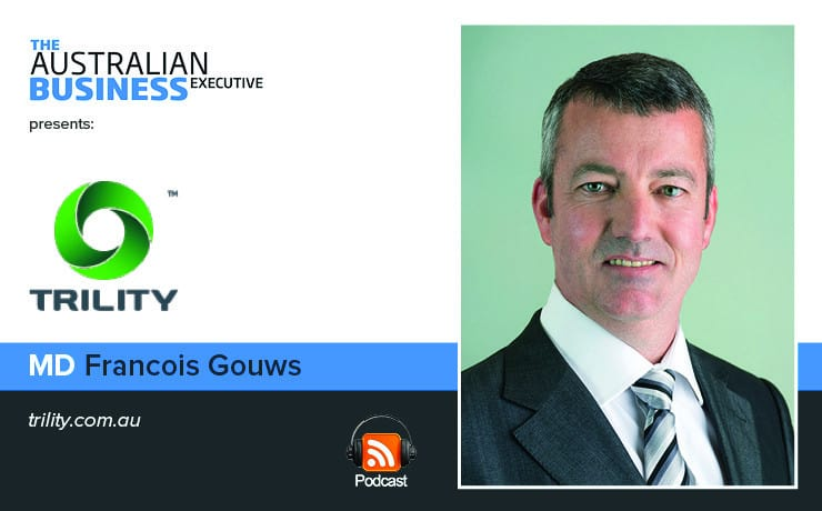 Trility Group MD Francois Gouws Podcast
