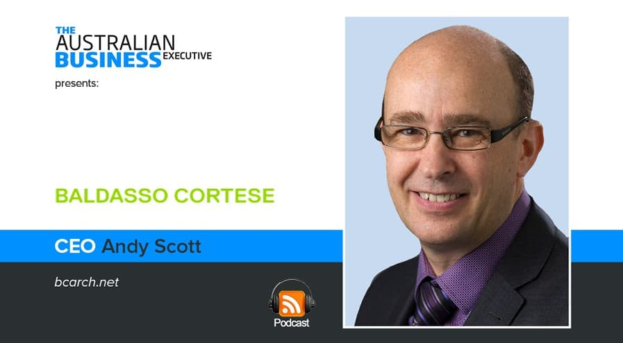 Baldasso Cortese CEO Andy Scott podcast